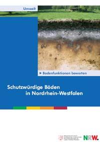 Broschüre: Bodenfunktionen bewerten - Schutzwürdige Böden in Nordrhein-Westfalen