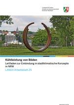 Kühlleistung von Böden - Leitfaden zur Einbindung in stadtklimatische Konzepte in NRW